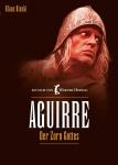 Aguirre, la Ira de Dios (1972) de Werner Herzog